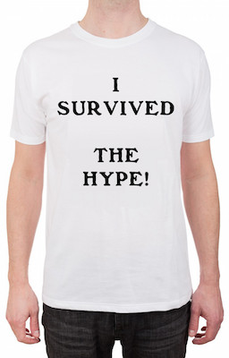 """I SURVIVED THE HYPE!"" t-shirt"